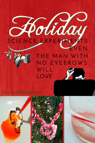 3 Holiday Science Experiments Even The MWNE Will Love
