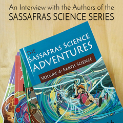 An Interview with the authors of the Sassafras Science Series