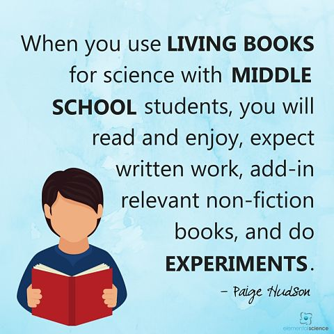 What it looks like to use living books for science (Middle School)