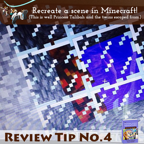 Sassafras Science Review Tip #4 – Design a location in Minecraft.