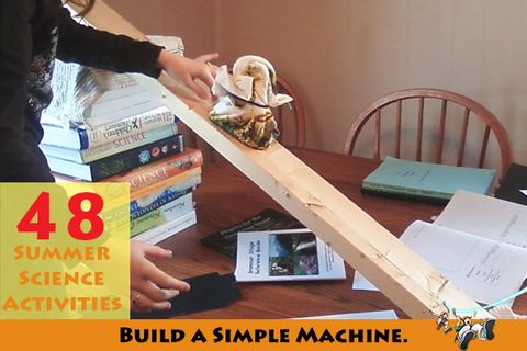 Build some simple machines.