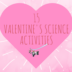 15 Valentines Science activities you are sure to love