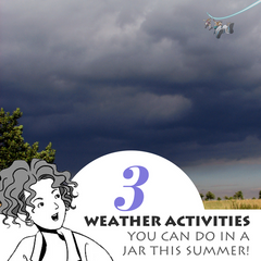 3 Stormy weather activities you can easily create in a jar this summer