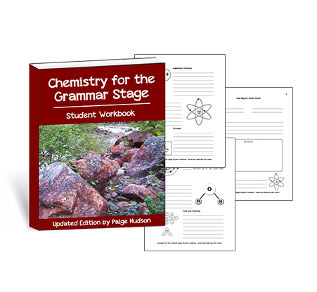Classic - Chemistry For The Grammar Stage Student Workbook