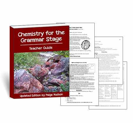 Classic - Chemistry For The Grammar Stage Teacher Guide