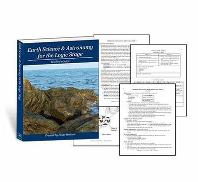 Classic - Earth Science & Astronomy For The Logic Stage Teacher Guide