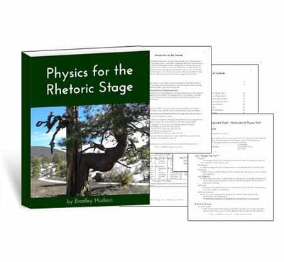 Classic - Physics For The Rhetoric Stage Printed Guide