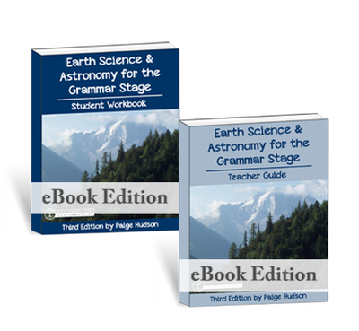 Earth Science & Astronomy for the Grammar Stage (ebook) {3rd Edition}