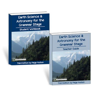 Earth Science & Astronomy for the Grammar Stage Printed Combo {3rd Edition}