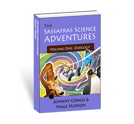 The Sassafras Science Adventures Volume 1: Zoology {A Living Book for Science}