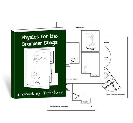 Physics for the Grammar Stage Lapbooking Templates
