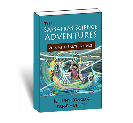 The Sassafras Science Adventures Volume 4: Earth Science {A Living Book for Science}