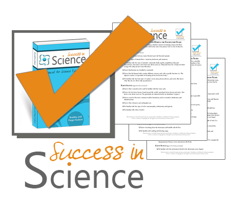 What should you teach about science and when? These checklists will help you cover the basics.