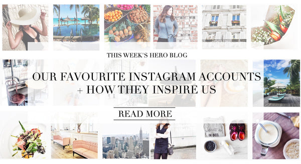 Our favourite Instagram accounts + how they inspire us
