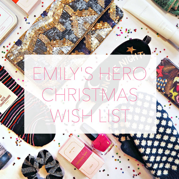 EMILY'S HERO CHRISTMAS WISH LIST