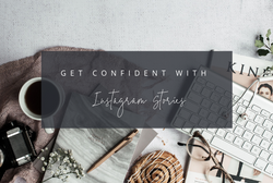Get Confident with Instagram Stories workshop