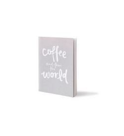 Coffee & then the world A6 notebook