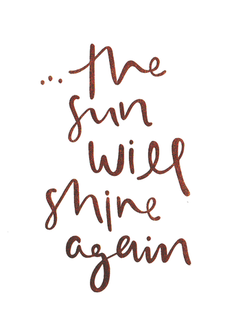 The Sun will Shine Again card