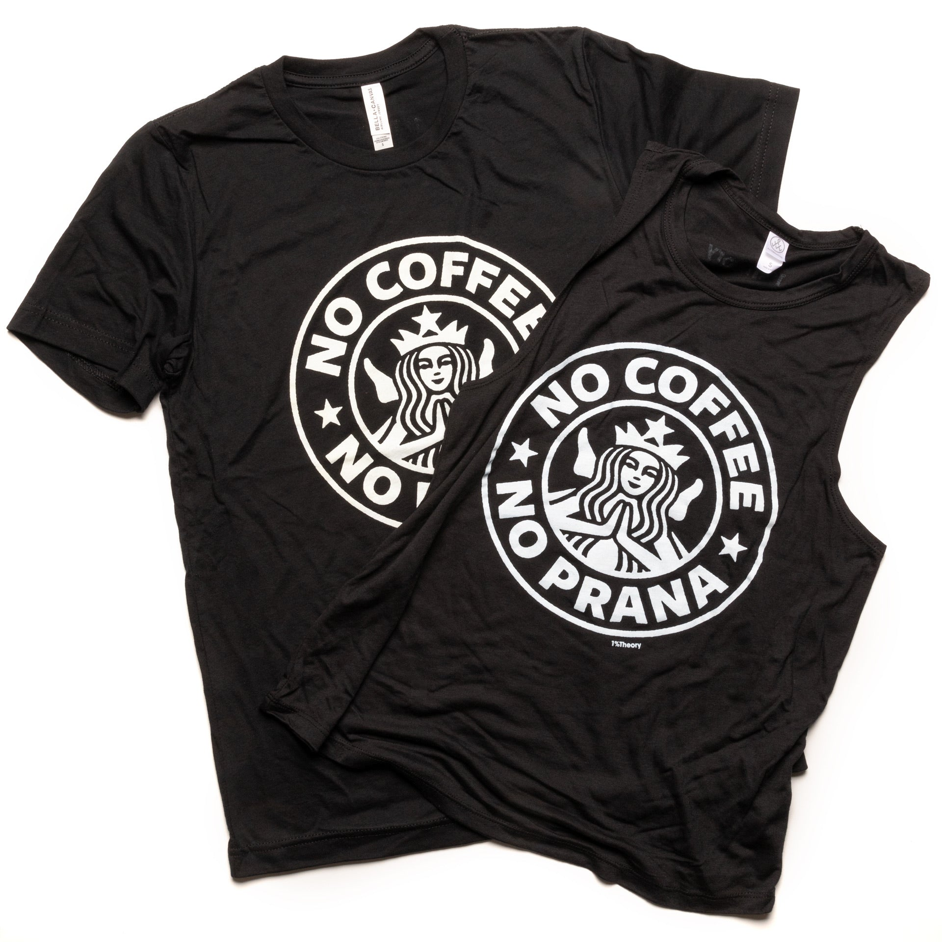 Unisex No Coffee No Prana Tee