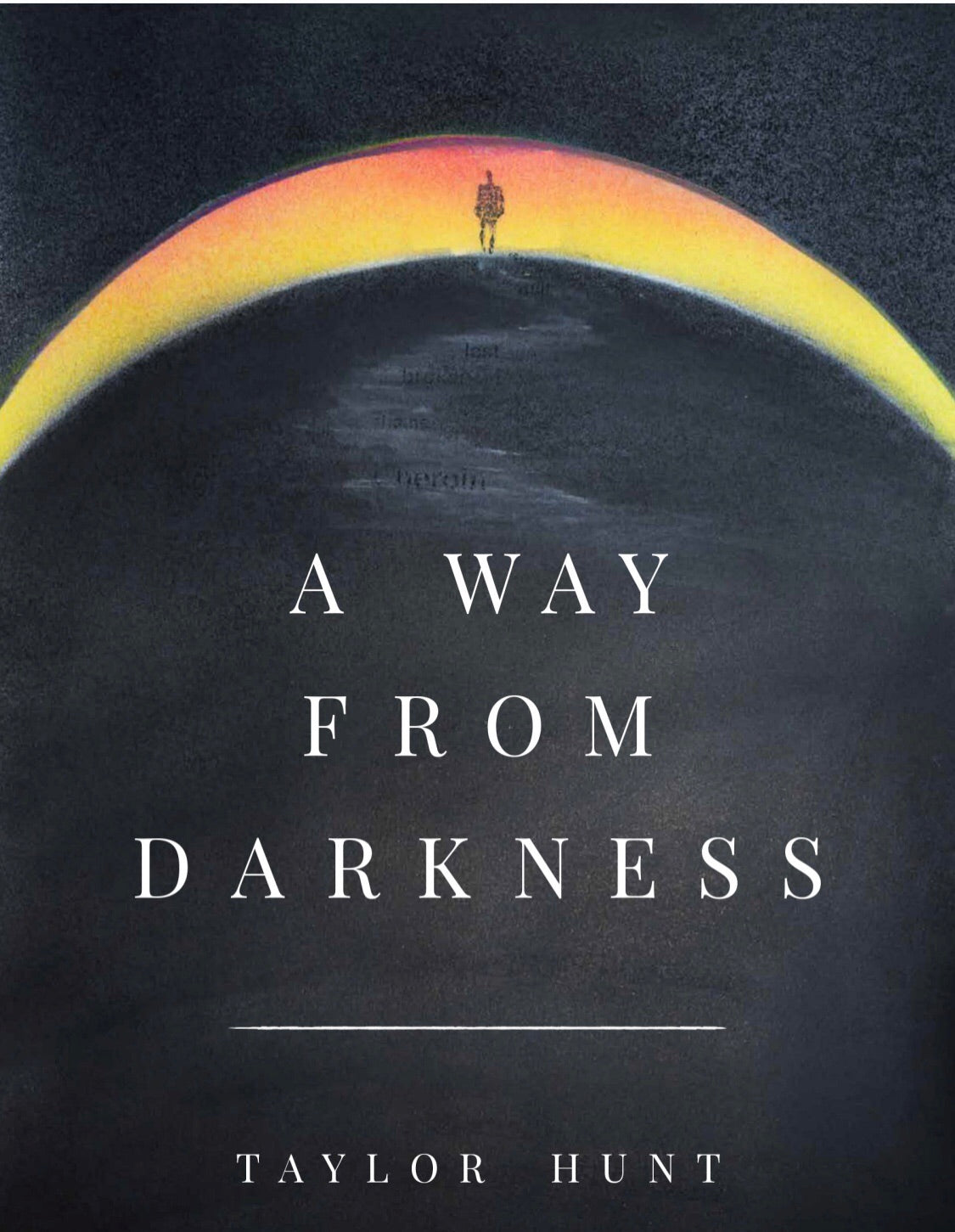 "Taylor's book ""A Way from Darkness"