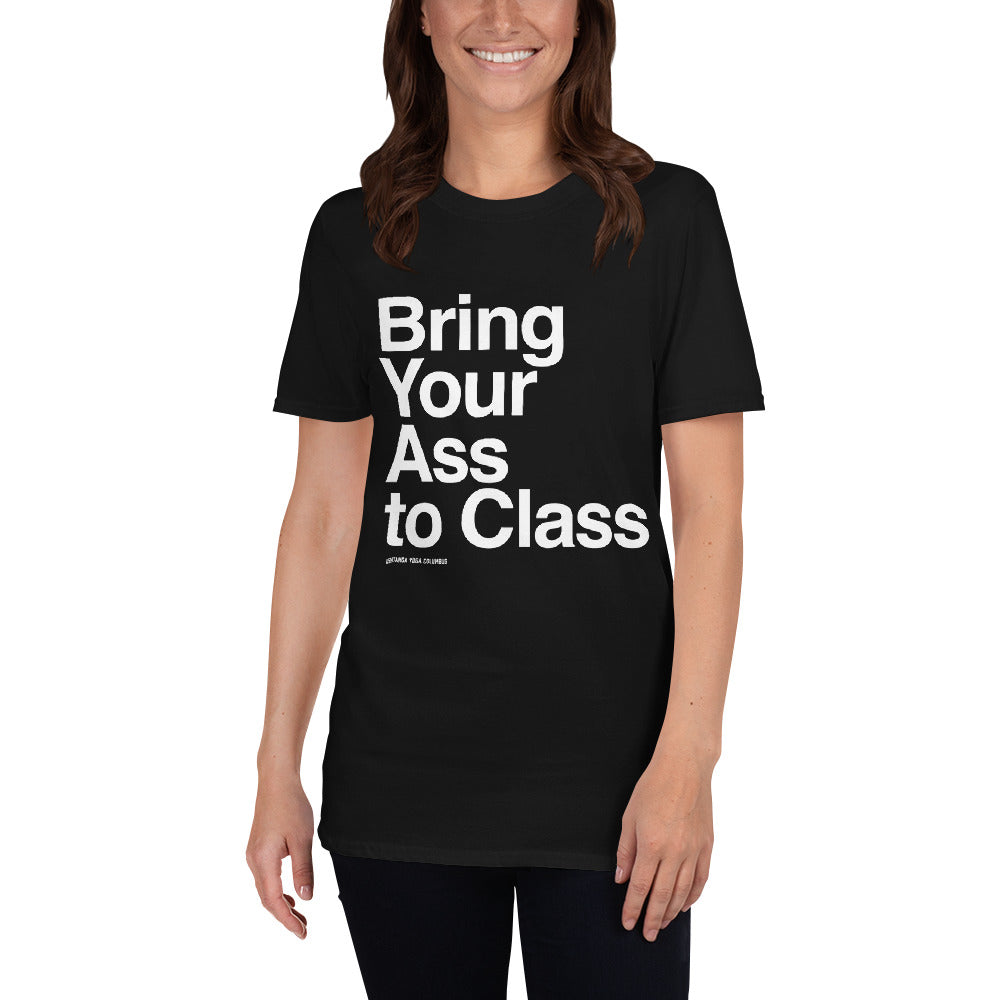 Bring Your Ass to Class Short-Sleeve Unisex T-Shirt