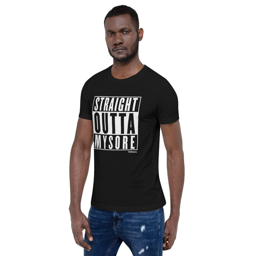 Straight Outta Mysore Short-Sleeve Unisex T-Shirt