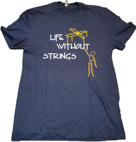 "**Clearance**  ""Life Without Strings"" 2019 Marching Show Parent T-Shirt"