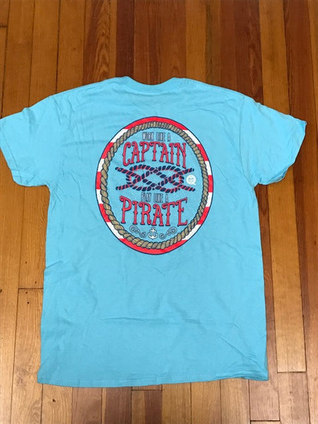 Work Like a Captain, Play Like a Pirate Tee