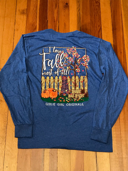 I Love Fall Most of All Girlie Girl Tee