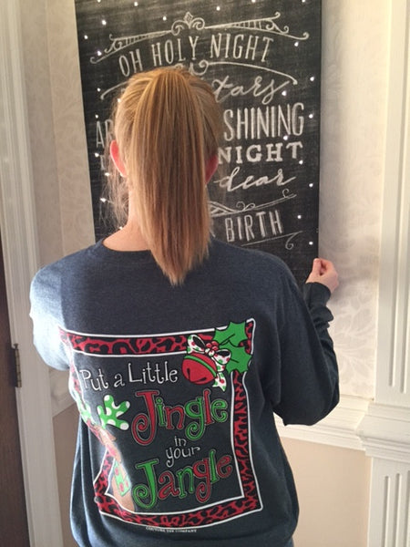 Put a Little Jingle in Your Jangle Long Sleeve Tee