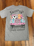 Soccer is Life Simply Southern Tee
