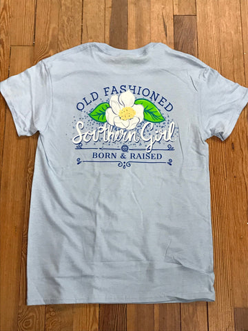 Old Fashioned Southern Girl Girlie Girl Tee