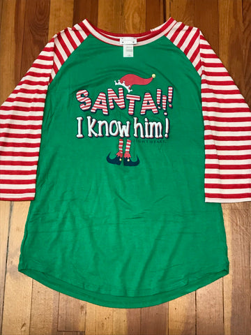 Santa!!! I Know Him! Elf Tee
