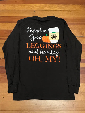 Pumpkin Spice, Leggings, and Hoodies Oh My! Girlie Girl Long Sleeve Tee