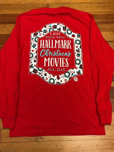 Watch Hallmark Christmas Movies All Day Long Sleeve Tee