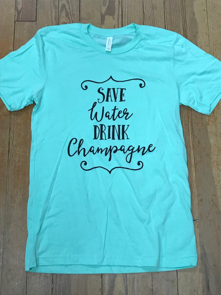 Save Water, Drink Champagne Southern Recollection Tee