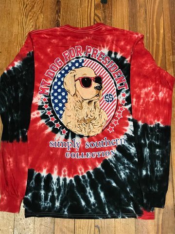 My Dog for President Simply Southern Long Sleeve Tee