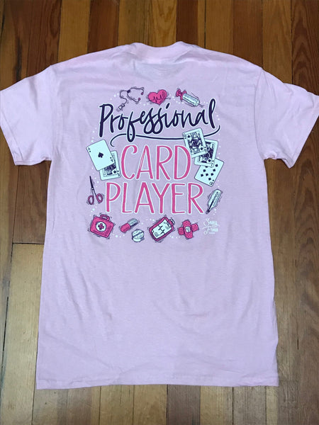 Professional Card Player Nurse Tee