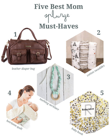 mom must-haves, modern mom splurge items, things new moms need