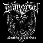 Immortal - Northern Chaos Gods (New)