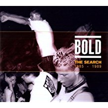 Bold - The Search: 1985-1989 (New)