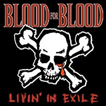 "Blood For Blood - Livin' In Exile (10""/New)"