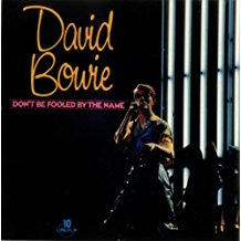 "David Bowie - Don't Be Fooled By The Name (10""/Used)"