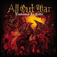 All Out War - Condemned To Suffer (New)