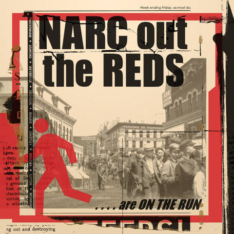 Narc Out the Reds - Are On the Run