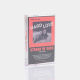Strand of Oaks - Hard Love (2017) Cassette Tape