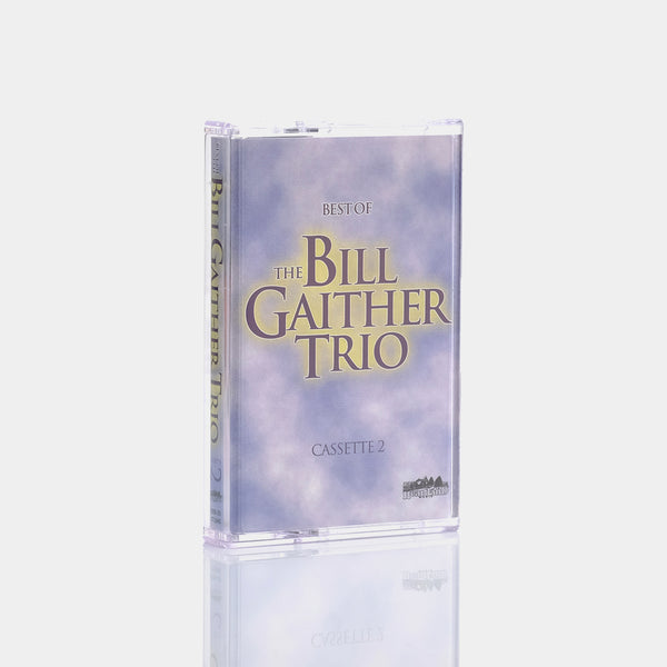 The Bill Gaither Trio - The Best of the Bill Gaither Trio Cassette 2 (2000) Cassette Tape