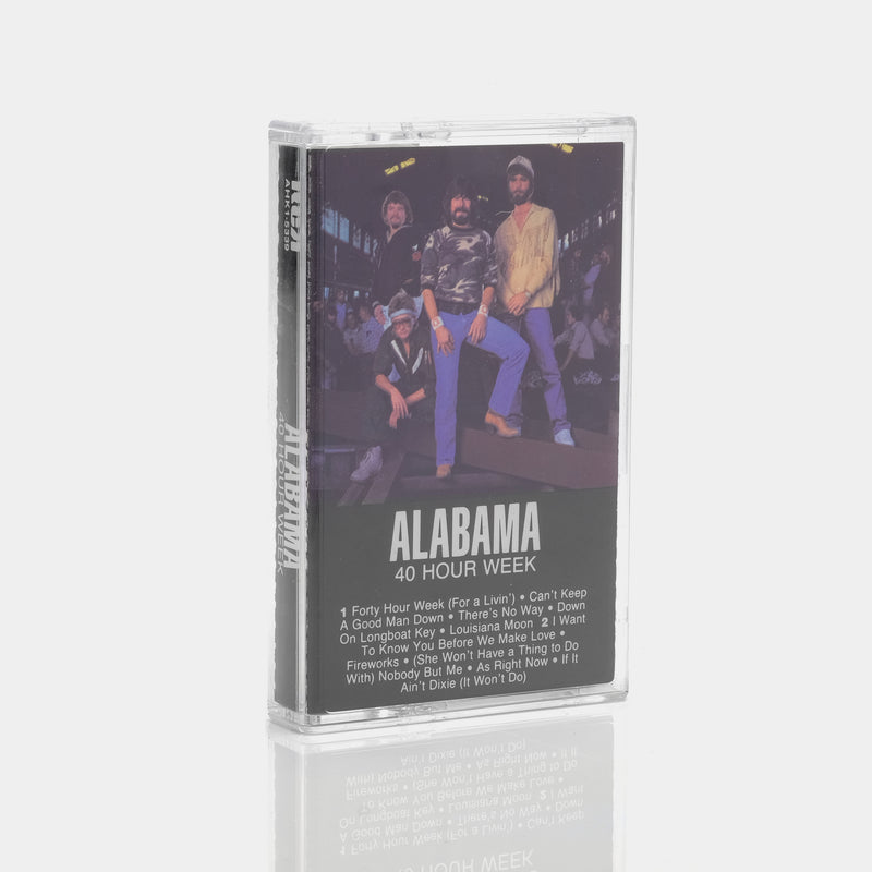 Alabama - 40 Hour Week (1985) Cassette Tape