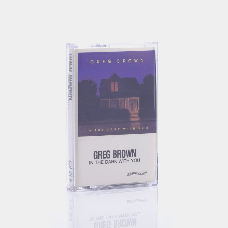 Greg Brown - In The Dark With You (1985) Cassette Tape