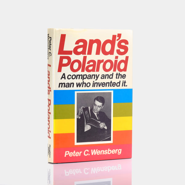 Land's Polaroid: A Company and the Man Who Invented It Book